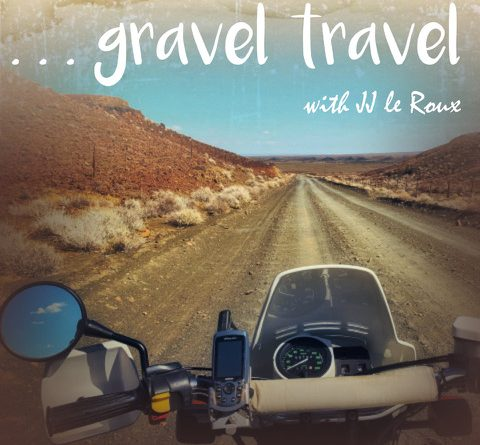 Gravel Travel Adventure Motorcycling Podcast with JJ le Roux